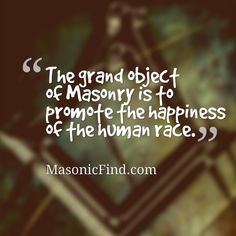 Mason Quotes | 174 Best Masonic Quotes Images Freemasonry Hall Halle