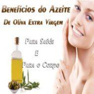 KDVC - Os benefícios do azeite de oliva extra virgem, para saúde e beleza
