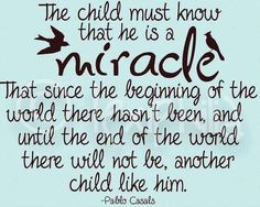 Children are miracles quote
