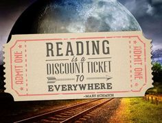 """Reading is a discount ticket to everywhere."" #BookLover #ReadingLove #Travel"