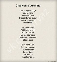 """Chanson d'automne"" - Paul Verlaine, French poet, my favorite French Poems, French Quotes, Paul Verlaine, Come Undone, Learn French, Powerful Words, Poetry Quotes, Quotations, Sentences"