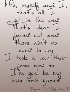 Ideas Quotes Lyrics Beyonce Queens For 2019 New Quotes, Lyric Quotes, Quotes To Live By, Love Quotes, Inspirational Quotes, Motivational, Beyonce Lyrics, Beyonce Quotes, Me Too Lyrics
