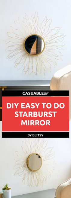 20 DIY Easy & Cheap To Make Mirror Frames Perfect For Decor - Tutorials - Casuable Wood Framed Mirror, Diy Mirror, Cheap Mirrors, Living Room Decor, Bedroom Decor, Starburst Mirror, Decorate Your Room, Handmade Home Decor, Decorating On A Budget