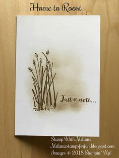 Stamp With Melanie: Home to Roost. Stampin up sale-a-bration Stampin Up, Home To Roost, Stamping Up Cards, Get Well Cards, Pretty Cards, Watercolor Cards, Sympathy Cards, Masculine Cards, Paper Cards