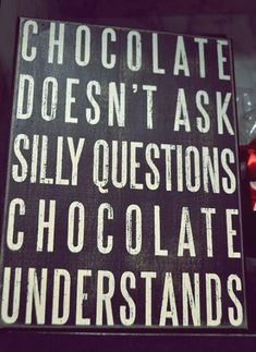 Life Quotes And Words To Live By : I Love Chocolate