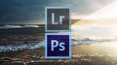 Photoshop and lightroom for beginners