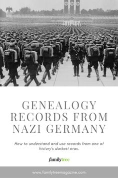 One of history's darkest eras has created a rich but controversial set of records. Here's how to understand and use genealogy documents from Nazi Germany.
