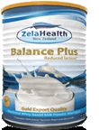 Zela™ Balance Plus    offers a delicious reduced lactose milk powder alternative. This enables people diagnosed with lactose intolerance to enjoy many of the nutritional benefits of milk, without the usual ill side-effects.