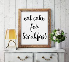 From us: Kate Spade Eat Cake For Breakfast, Kitchen Wall Art, Kitchen Print, Girls Room, Kate Spade Quote, Inspirational Quote, Trendy Print by OrchidPrintables on Etsy https://www.etsy.com/listing/482148337/kate-spade-eat-cake-for-breakfast