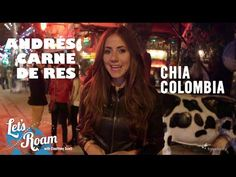La Rumba at Andres Carne De Res Chia | #LetsRoamColombia with Avianca