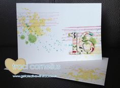 Gorgeous Grunge 16th Birthday card by Independent Stampin Up Demonstrator Traci Cornelius