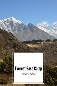 The first 3 days of the Everest Base Camp Trek - where you go, what you see and where you stay