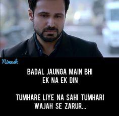 Badal jaunga main bhi ek na ek din Shyari Quotes, Hindi Quotes, Qoutes, Love Quotes, Hateful People Quotes, Quiet Quotes, Heartbreaking Quotes, Shayari Status, Cute Muslim Couples