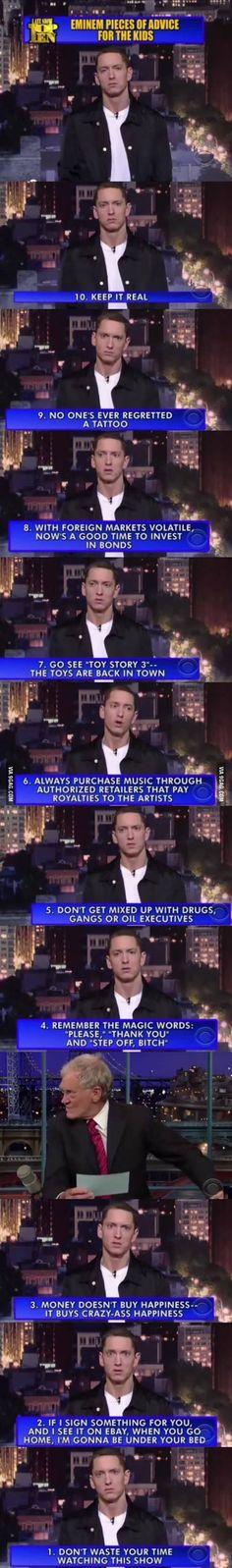 Eminem's 10 advices for kids.  Love him!