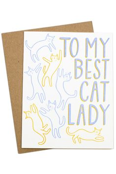 I adore this card! Great for that one friend with the cat obsession. Crazy Cat Lady, Crazy Cats, Animals And Pets, Cute Animals, All About Cats, Cat Quotes, Cool Cats, Cat Art, Cats And Kittens