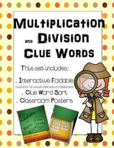 """This fun set will help students learn to locate CLUES for deciding when to multiply or divide in word problems.This set includes:-  Flip Book (Perfect for use in interactive notebooks!)-  Classroom Posters-  Sorting Activity (Fun for centers!)Help your students gain confidence in solving word problems with these fun """"clue word"""" activities!"""
