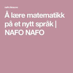 Å lære matematikk på et nytt språk   NAFO NAFO