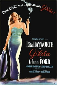 Gilda (1946) /  Johnny Farrell is a gambling cheat who turns straight to work for an unsettling casino owner Ballin Mundson. But things take a turn for Johnny as his alluring ex-lover appears as Mundson's wife, and Mundson's machinations begin to unravel.  Director: Charles Vidor Writers: E.A. Ellington (story), Jo Eisinger (adaptation). Stars: Rita Hayworth, Glenn Ford, George Macready