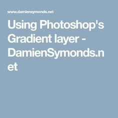 Using Photoshop's Gradient layer - DamienSymonds.net