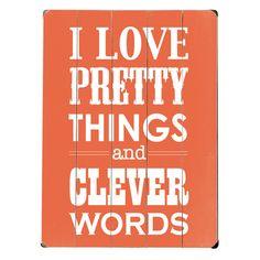 I Love Pretty Things