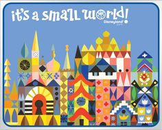 'it's a small world' at Disneyland Park...my favorite ride! I even had the record album:)