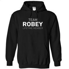 Team ROBEY - #tshirt diy #hoodies. I WANT THIS => https://www.sunfrog.com/Names/Team-ROBEY-qvvax-Black-13509888-Hoodie.html?68278