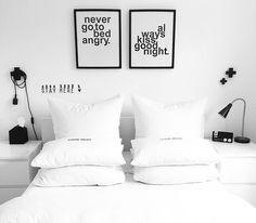 Never go to bed angry ... Always kiss goodnight