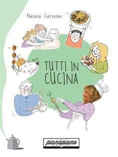 Prezzi e Sconti: Tutti in cucina  ad Euro 5.99 in #Giulia gorga natalia cattelani #Book guide e manuali