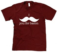 Mustache you for Bacon t shirt funny bacon