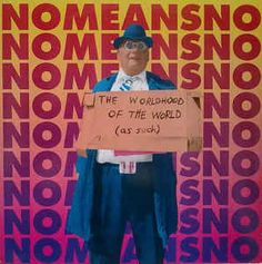 Nomeansno - The Worldhood Of The World (As Such): buy Cass, Album at Discogs