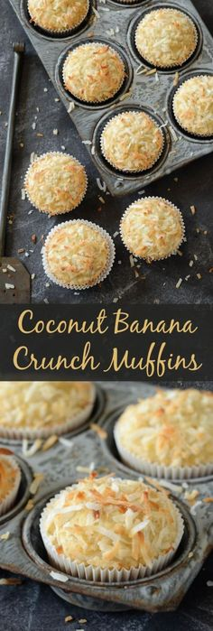 Coconut Banana Crunch Muffins -- awesome new recipe to use up those over ripe bananas! Replaced egg with 2 tbsp water 2 tsp baking powered and 1tsp oil for vegan option!