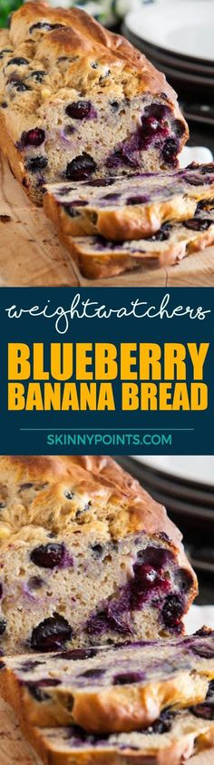 Blueberry-Banana Bread With Only 5 Weight Watchers Smart Points
