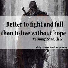 Live like a Viking.
