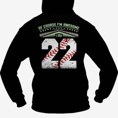 I am awesome baseball player  22 , Order HERE ==> https://www.sunfrog.com/Sports/I-am-awesome-baseball-player--22-Hoodie-Black.html?6789, Please tag & share with your friends who would love it , #birthdaygifts #christmasgifts #superbowl   #architecture #art #cars #motorcycles #celebrities #DIY #crafts #design #education