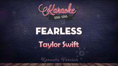 Taylor Swift - Fearless (Karaoke Version)
