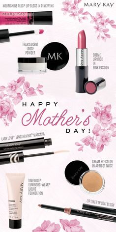 Have a Very Mary Kay Mothers Day!  www.marykay.com/kaseyedwards