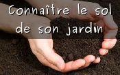 Connaître le sol de son jardin