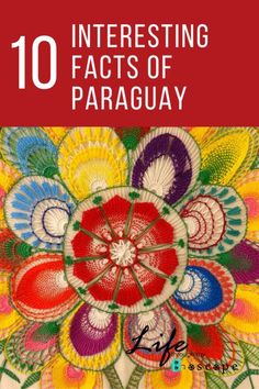 Facts of Paraguay..Discover a country