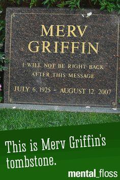 Merv Griffin has the best tombstone.