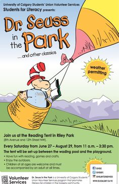 Dr. Seuss in the Park takes place in Riley Park every Saturday between June 27 and August 29, 2015. Calgary AB