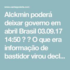"""Alckmin poderá deixar governo em abril Brasil  03.09.17 14:50   O que era informação de bastidor virou declaração oficial: Geraldo Alckmin afirmou neste domingo que poderá deixar o governo paulista na primeira semana de abril de 2018 para disputar a Presidência da República.  """"Já fui candidato a presidente, em 2006. Estou bem mais preparado"""", disse Alckmin, ao visitar uma escola estadual na zona norte.  """"O governador cumprirá com dedicação e entusiasmo o mandato que recebeu da população de…"""