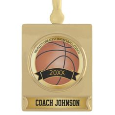 World's Greatest #Basketball #Coach | #Personalize | Gold Plated Banner #Ornament #Christmas #zazzlebesties #zazzle #gift