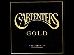 Carpenters: Gold: Greatest Hits (Full Album + Bonus Track)