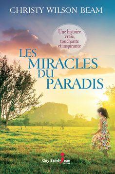 Les miracles du paradis - Christy Wilson Beam -Catalogue de Noël- Québec loisirs