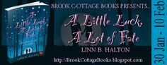 With Love for Books: A Little Luck, A Lot of Fate by Linn B. Halton - B...