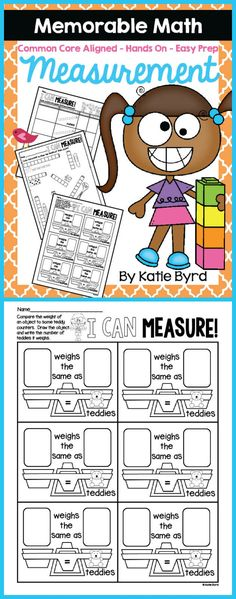 Kids LOVE measurement activities!  This pack has lots of recording sheets for common core aligned hands-on measurement activities.  Perfect supplement for a measurement unit in any kindergarten or first grade classroom.  Just gather some common classroom items, print and go!  Make math memorable for your students and easy for you.  Happy teaching! $