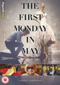 The First Monday in May [DVD]: Amazon.co.uk: Rihanna, Jennifer Lawrence, Andrew Rossi: DVD & Blu-ray