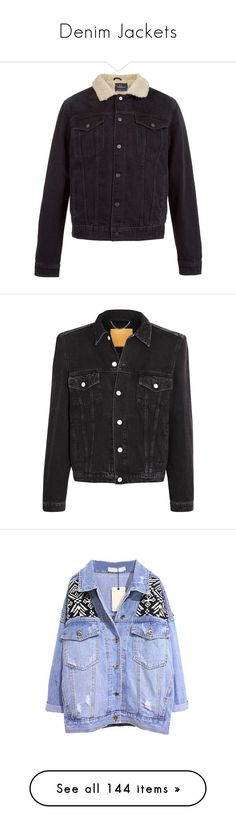 """""""Denim Jackets"""" by anna-fozo ❤ liked on Polyvore featuring men's fashion, men's clothing, men's outerwear, men's jackets, black, topman mens jackets, mens lined jacket, mens cotton jacket, mens lined jean jacket and mens lined denim jacket"""