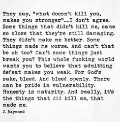 J Raymond (there's a few cuss words FYI but the message speaks to me) Great Quotes, Quotes To Live By, Inspirational Quotes, Who Am I Quotes, Motivational Sayings, Awesome Quotes, Memo Boards, The Embrace, Verbatim