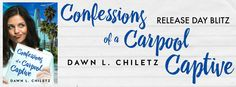 Dawn L. Chiletz | Confessions of a Carpool Captive | Release Blitz   Author: Dawn L. Chiletz Title: Confessions of a Carpool Captive Release Date: March 24 2017Add to TBR  My name is Liz Foley. I love my accounting job because Id rather deal with numbers than talk to people.  My best traits:  I have (RBF) Resting Bitch Face.  I give snarky come-backs.  I have no friends.  My worst traits:  I speak in run-on sentences when I get nervous.  Im attracted to assholes.  Im broke.  Enter Finnigan…